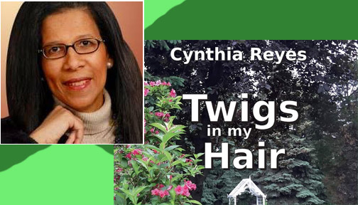 "Cynthia Reyes' launches new book ""Twigs in my hair"""